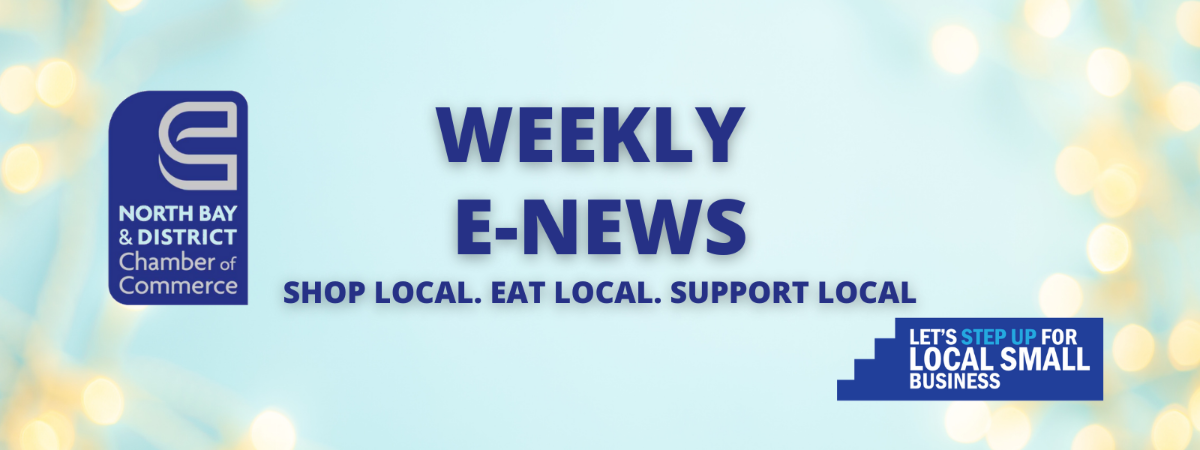 Weekly E-News - North Bay and District Chamber of Commerce